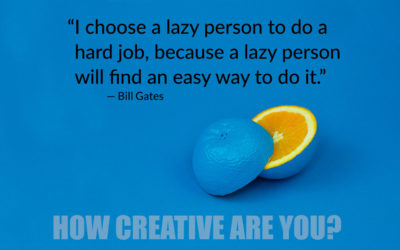 Do you think of yourself as creative? You need to.